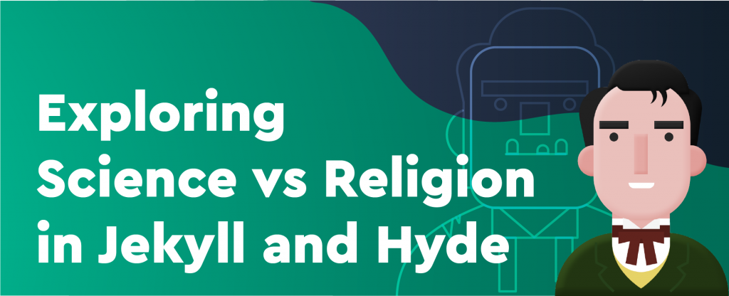 exploring science vs religion in jekyll and hyde
